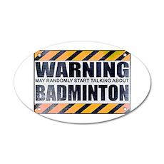 Warning: Badminton 22x14 Oval Wall Peel