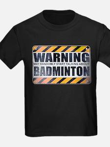 Warning: Badminton T