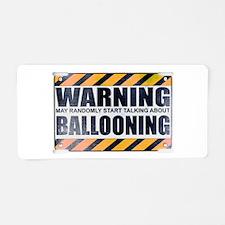 Warning: Ballooning Aluminum License Plate