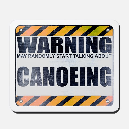 Warning: Canoeing Mousepad