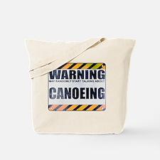 Warning: Canoeing Tote Bag