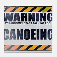 Warning: Canoeing Tile Coaster