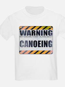 Warning: Canoeing T-Shirt