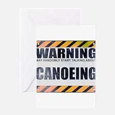 Warning: Canoeing Greeting Card