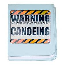 Warning: Canoeing Infant Blanket