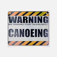 Warning: Canoeing Stadium Blanket