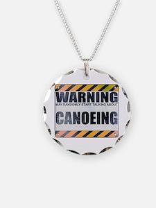 Warning: Canoeing Necklace