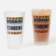 Warning: Canoeing Drinking Glass