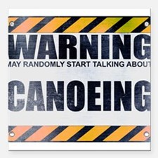"Warning: Canoeing Square Car Magnet 3"" x 3"""
