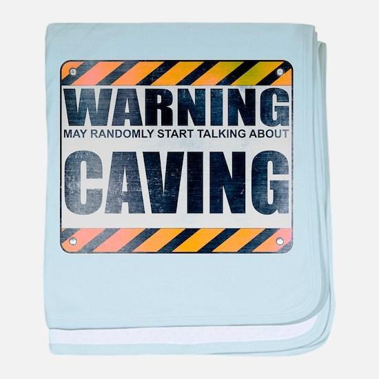 Warning: Caving Infant Blanket