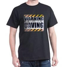 Warning: Caving T-Shirt