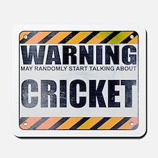 Warning: Cricket Mousepad