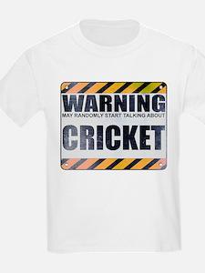 Warning: Cricket T-Shirt