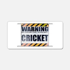 Warning: Cricket Aluminum License Plate