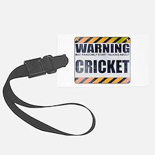 Warning: Cricket Luggage Tag