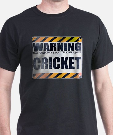 Warning: Cricket T-Shirt