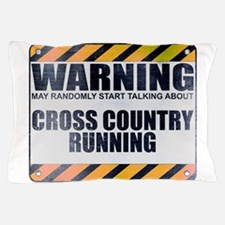Warning: Cross Country Running Pillow Case