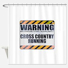 Warning: Cross Country Running Shower Curtain