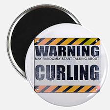 Warning: Curling Magnet