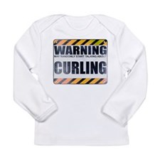 Warning: Curling Long Sleeve Infant T-Shirt