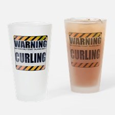 Warning: Curling Drinking Glass