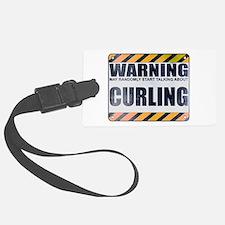 Warning: Curling Luggage Tag