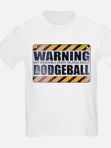 Warning: Dodgeball T-Shirt