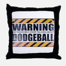 Warning: Dodgeball Throw Pillow