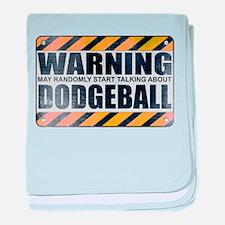 Warning: Dodgeball Infant Blanket