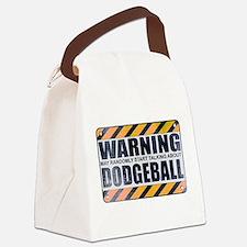 Warning: Dodgeball Canvas Lunch Bag