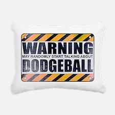 Warning: Dodgeball Rectangular Canvas Pillow