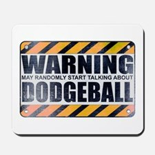 Warning: Dodgeball Mousepad