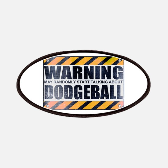 Warning: Dodgeball Patches