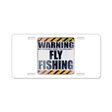 Warning: Fly Fishing Aluminum License Plate