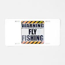 Warning: Fly Fishing Aluminum License Plate