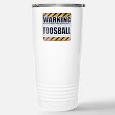 Warning: Foosball Ceramic Travel Mug