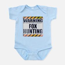 Warning: Fox Hunting Infant Bodysuit