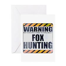 Warning: Fox Hunting Greeting Card