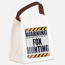Warning: Fox Hunting Canvas Lunch Bag
