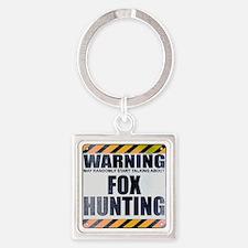 Warning: Fox Hunting Square Keychain