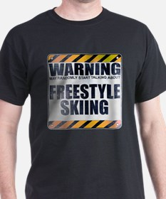 Warning: Freestyle Skiing T-Shirt