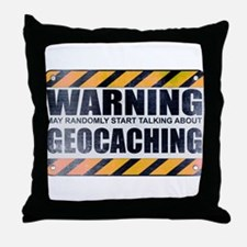 Warning: Geocaching Throw Pillow