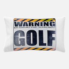 Warning: Golf Pillow Case