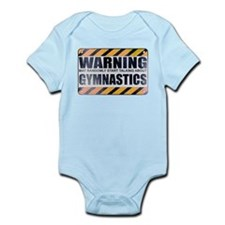 Warning: Gymnastics Infant Bodysuit