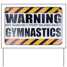 Warning: Gymnastics Yard Sign