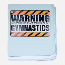 Warning: Gymnastics Infant Blanket