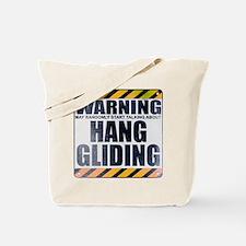 Warning: Hang Gliding Tote Bag