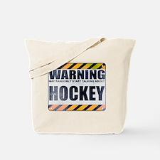 Warning: Hockey Tote Bag