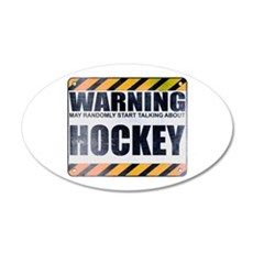 Warning: Hockey 22x14 Oval Wall Peel