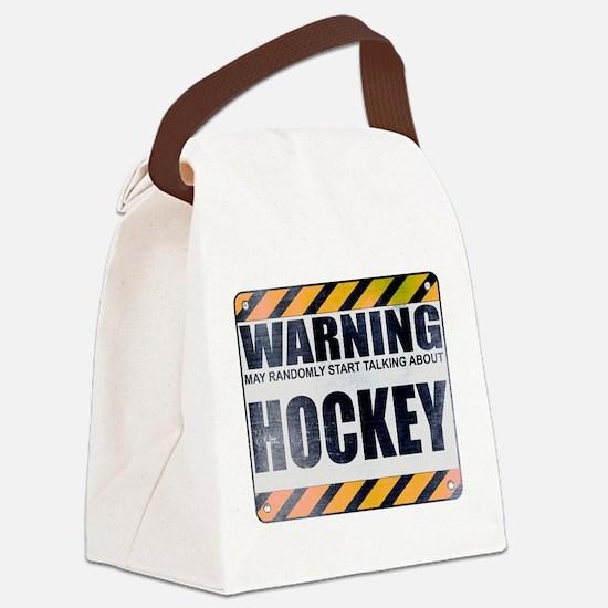Warning: Hockey Canvas Lunch Bag
